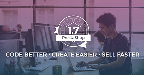 PrestaShop 1.7 is available!